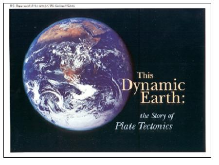 THIS DYNAMIC EARTH OF PLATE TECTONICS