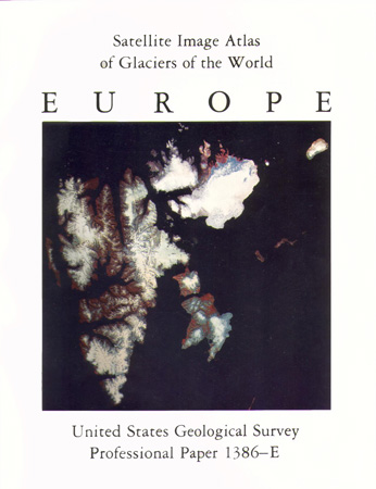 GLACIERS OF EUROPE; SAT IMAGE ATLAS