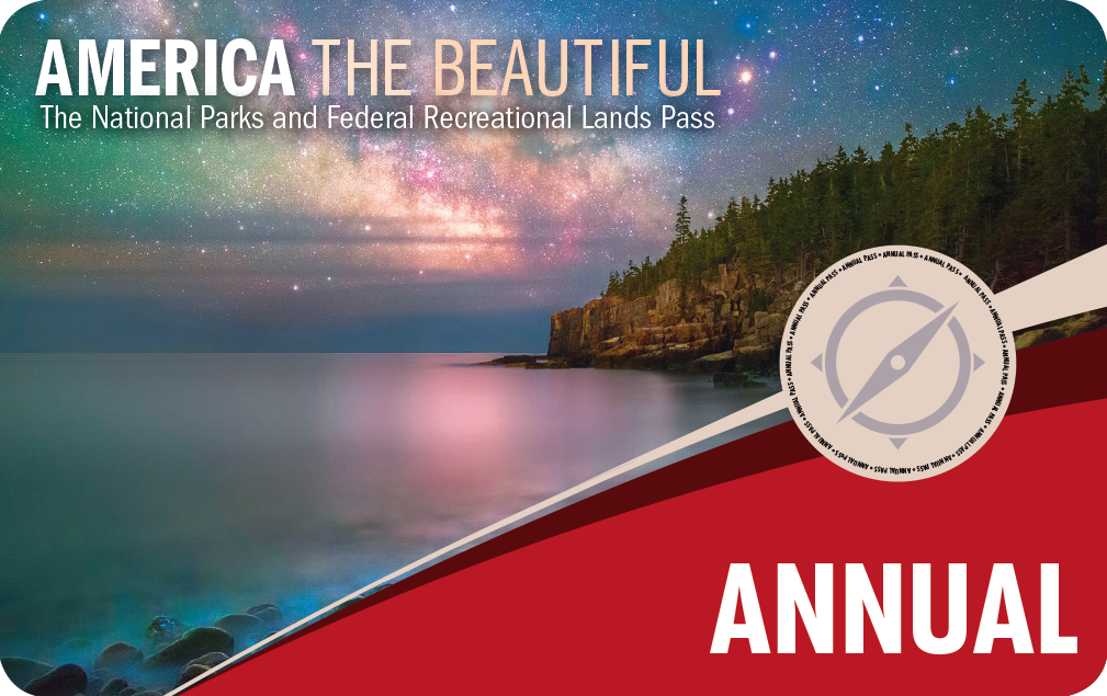 America the Beautiful - National Parks & Federal Recreational Lands